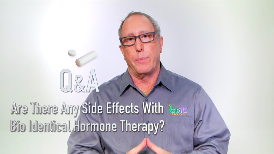 Are there any side effects with bio identical hormone therapy?